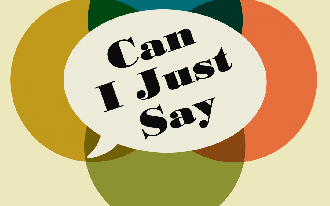 Introducing Our New Podcast, Can I just Say – Master and Commander